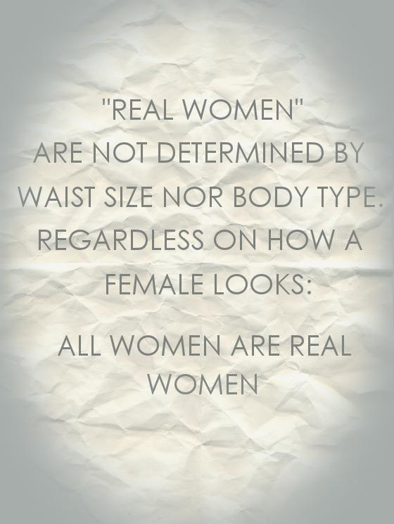 All women are real women, regardless of size