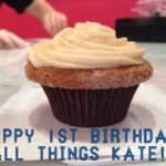 All Things Kate Turns 1!
