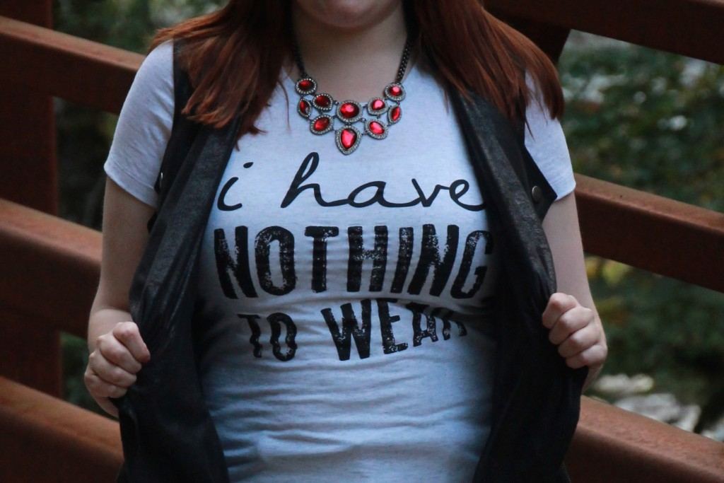 I have nothing to wear shirt